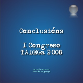 Portada do documento de conclusións do 1º Congreso TADEGa 2008.