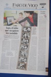 Entrevista a Iago e Inés no Faro de Vigo co título <q lang='es' xml:lang='es'>Iago, el niño que no quiere ser invisible</q>. Unha reportaxe gráfica con fotos e texto sobre o concurso e as súas vidas.