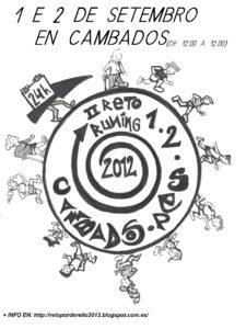 """ Cartel diseñado por Fátima Collado para anunciar o evento. Son varias persoas diversas correndo en torno a un círculo,. No centro pon II Reto Running 2012 Cambados."